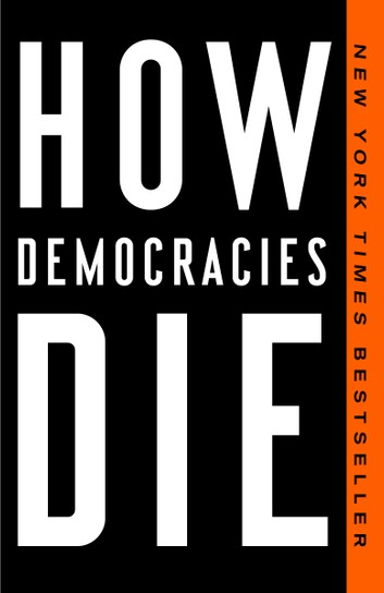 how-democracies-die